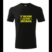 a galaxis legjobb anyukája, best mom, star wars, póló, galaxis, legjobb anya